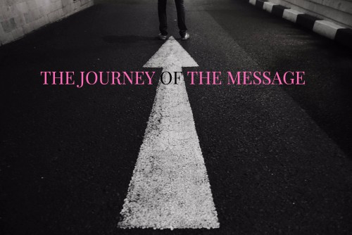 THE JOURNEY OF THE MESSAGE XX2